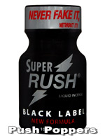 SUPER RUSH BLACK LABEL